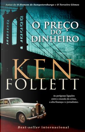 O preço do dinheiro by Ken Follett