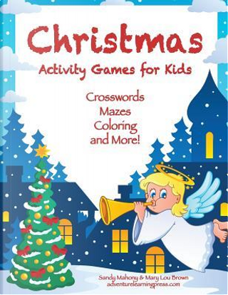 Christmas Activity Games for Kids by Sandy Mahony