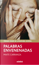 Palabras envenenadas by Maite Carranza