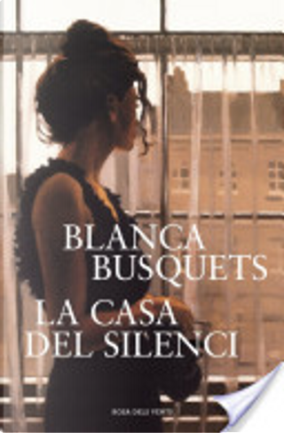 La casa del silenci by Blanca Busquets