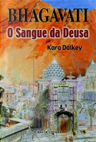 Bhagavati by Kara Dalkey