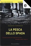 La pesca dello spada by Eugenio Tornaghi
