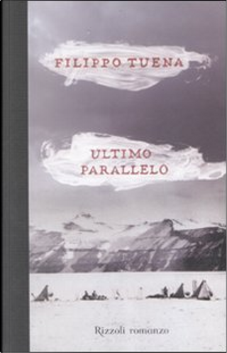 Ultimo parallelo by Filippo Tuena