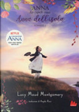 Anna dell'isola by Lucy Maud Montgomery