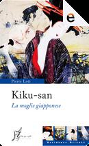 Kiku-san by Pierre Loti