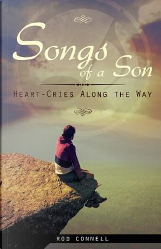 Songs of a Son by Rod Connell