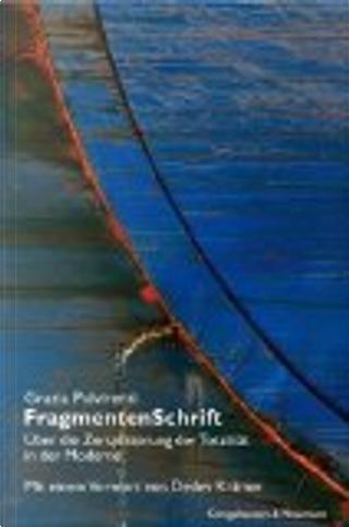 FragmentenSchrift by Grazia Pulvirenti