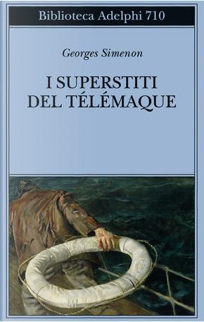 I superstiti del Télémaque by Georges Simenon