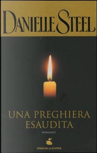 Una preghiera esaudita by Danielle Steel