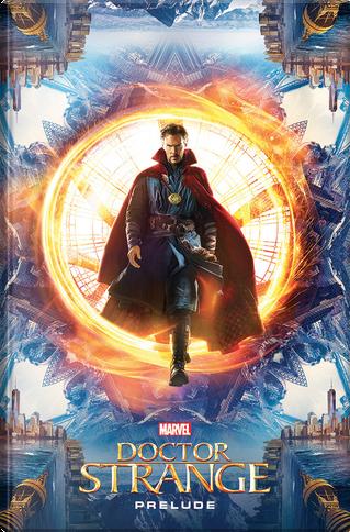 Doctor Strange - Prelude by Will Corona Pilgrim
