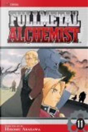 Fullmetal Alchemist, Volume 11 by Hiromu Arakawa