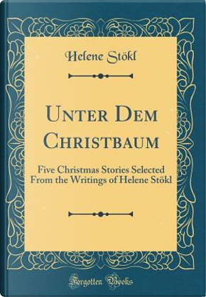 Unter Dem Christbaum by Helene Stökl