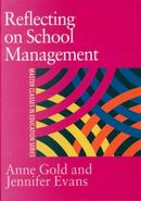 Reflecting On School Management by Jennifer Evans