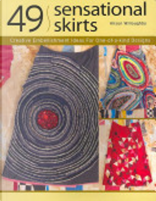 49 Sensational Skirts by Alison Willoughby