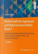 Mathematik Fur Ingenieure Und Naturwissenschaftler 3 by Lothar Papula
