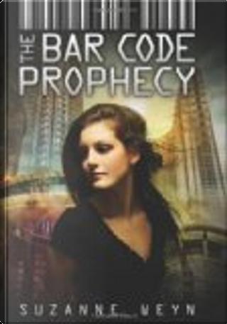 Bar Code Prophecy by Suzanne Weyn