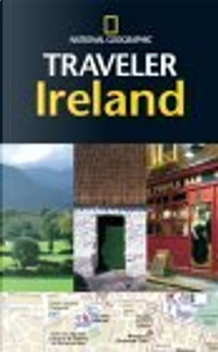 The National Geographic Traveler Ireland by Christopher Somerville