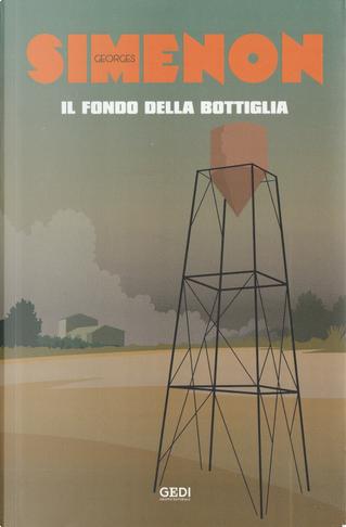 Il fondo della bottiglia by Georges Simenon