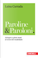 Paroline & paroloni by Luisa Carrada