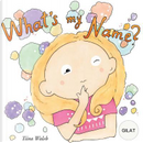 What's my name? GILAT by Tiina Walsh
