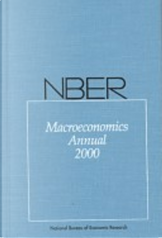 NBER Macroeconomics Annual 2000 by Kenneth S. Rogoff