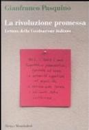 La rivoluzione promessa by Gianfranco Pasquino