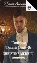 L'ambiguo duca di Danforth by Christine Merrill