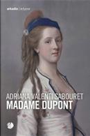 Madame Dupont by Adriana Valenti Sabouret