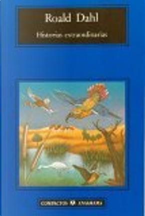 Historias Extraordinarias by Roald Dahl