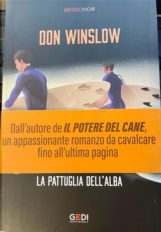 La pattuglia dell'alba by Don Winslow