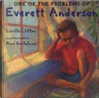 One of the Problems of Everett Anderson by Lucille Clifton