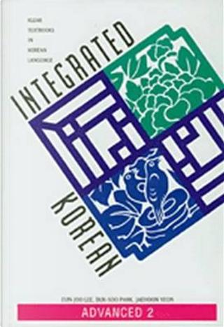 Integrated Korean by Eun-Joo Lee