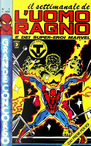 Il settimanale de L'Uomo Ragno n. 1 by Chris Claremont, Stan Lee