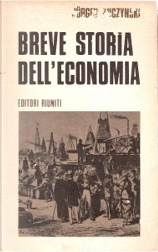 Breve storia dell'economia by Jürgen Kuczynski