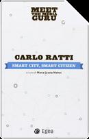 Smart city, smart citizen by Carlo Ratti