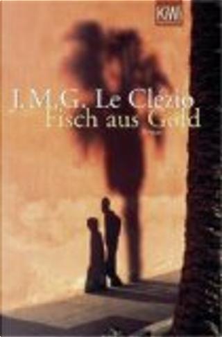 FISCH AUS GOLD by Jean-Marie Gustave Le Clézio