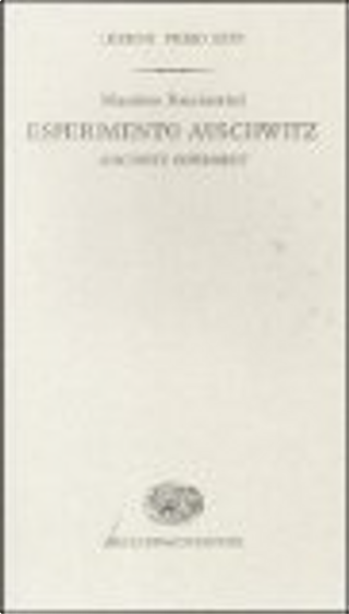 Esperimento Auschwitz. Ediz. italiana e inglese by Massimo Bucciantini