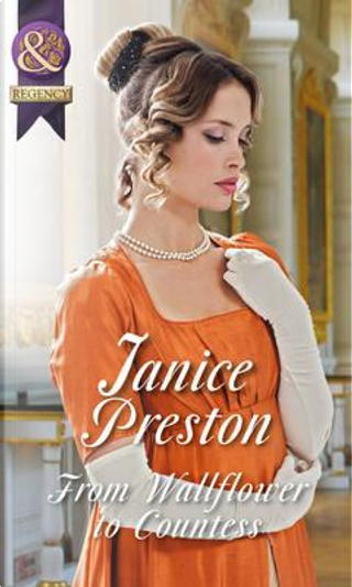 From Wallflower to Countess by Janice Preston