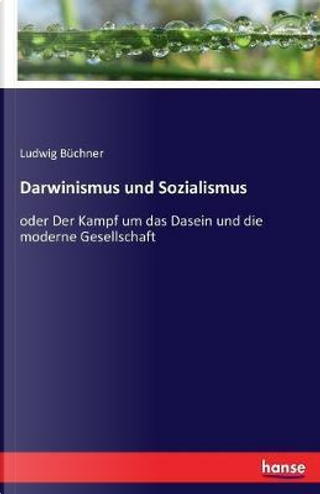 Darwinismus und Sozialismus by Ludwig Büchner