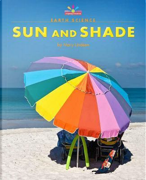 Sun and Shade by Mary Lindeen
