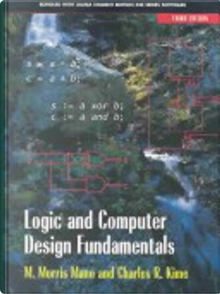 Logic and Computer Design Fundamentals and Xilinx Student Edition 4.2 Package by M. Morris Mano, Charles R. Kime