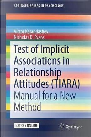 Test of Implicit Associations in Relationship Attitudes (TIARA) by Victor Karandashev
