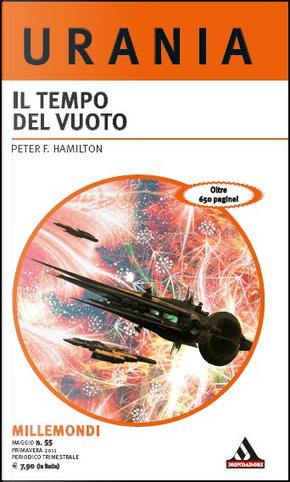 Millemondi Primavera 2011: Il tempo del vuoto by Peter F. Hamilton