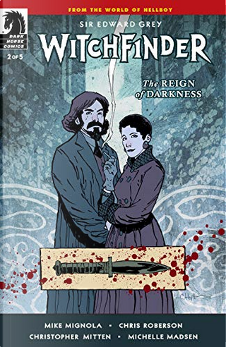 Witchfinder: The Reign of Darkness 2 by Chris Roberson, Mike Mignola