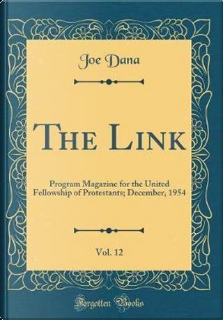 The Link, Vol. 12 by Joe Dana