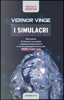I simulacri by Vernor Vinge
