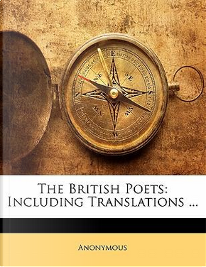 The British Poets by ANONYMOUS