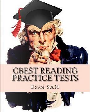 CBEST Reading Practice Tests by Exam SAM