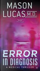 Error in Diagnosis by Mason, M.D. Lucas