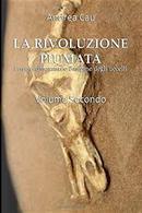 La rivoluzione piumata - Vol. 2 by Andrea Cau